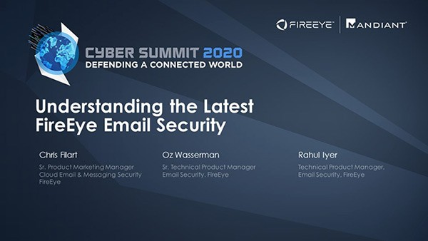 Understanding the Latest in FireEye Email Security
