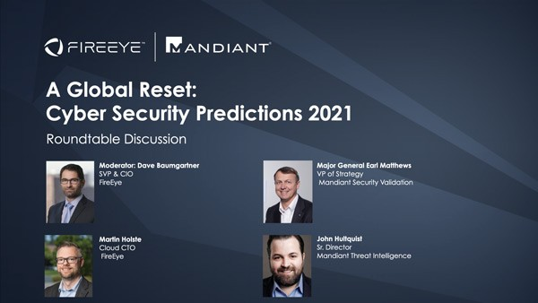 A Global Reset: Cyber Security Predictions 2021