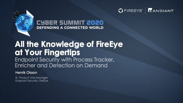 All the Knowledge of FireEye at Your Fingertips