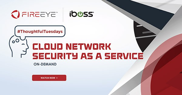 iboss Cloud + FireEye -  Cloud Network Security as a Service