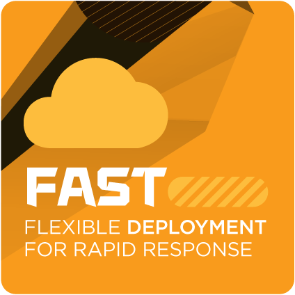 Fast flexible deployment for rapid response