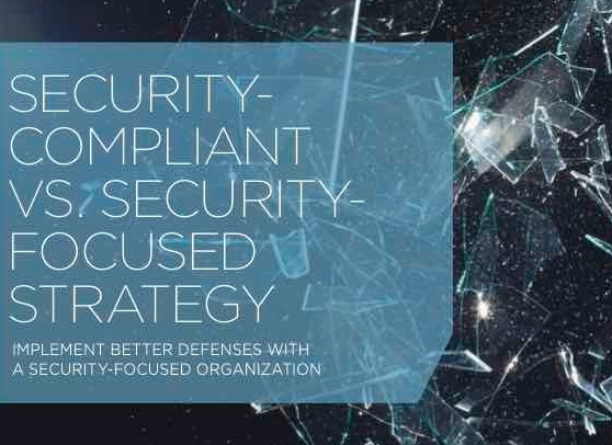Security-Compliant vs. Security-Focused Strategy